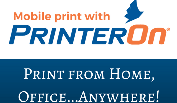 Mobile Printing from Home, Office…Anywhere!