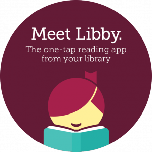 Libby is the one-tap reading app from your library.