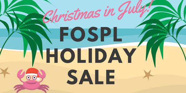 FOSPL Christmas in July Sale!