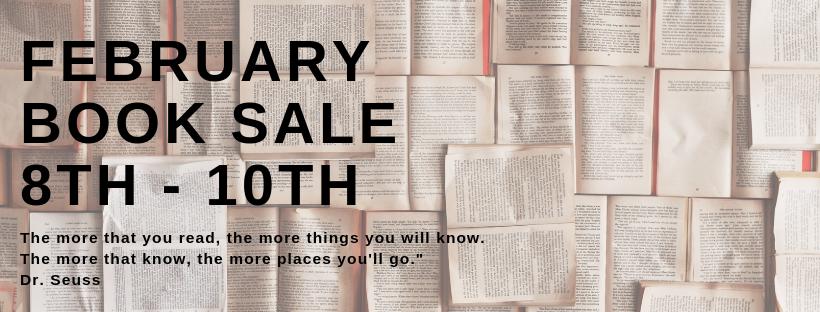 February Book Sale - Feb 8 - 10th