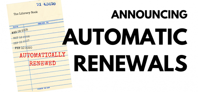 Library Now Offers Automatic Renewals on Items