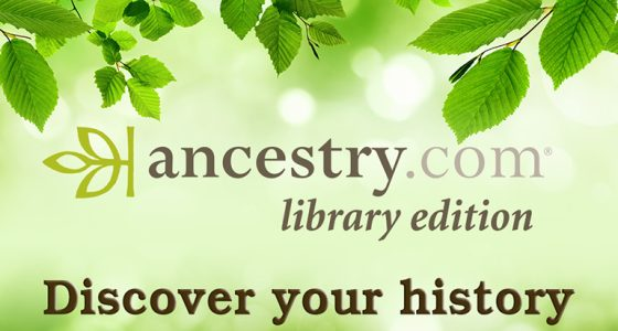Access Ancestry.com at Home with Your Library Card