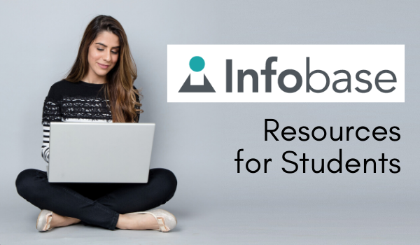 Infobase Resources for Students