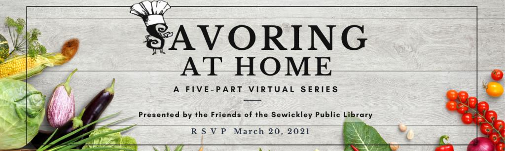 Savoring At Home A Five-Part Virtual Series