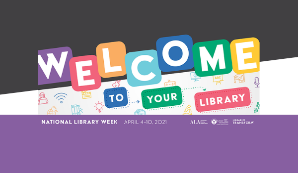 Celebrate National Library Week (April 4-10)