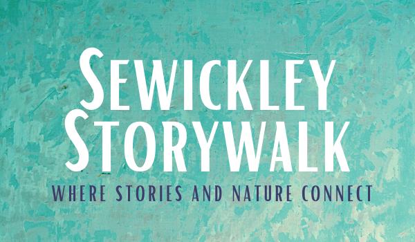 Spring Sewickley StoryWalk begins May 3rd