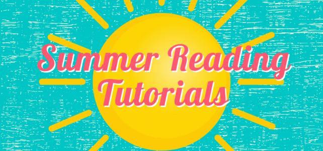 Summer Reading Tutorial
