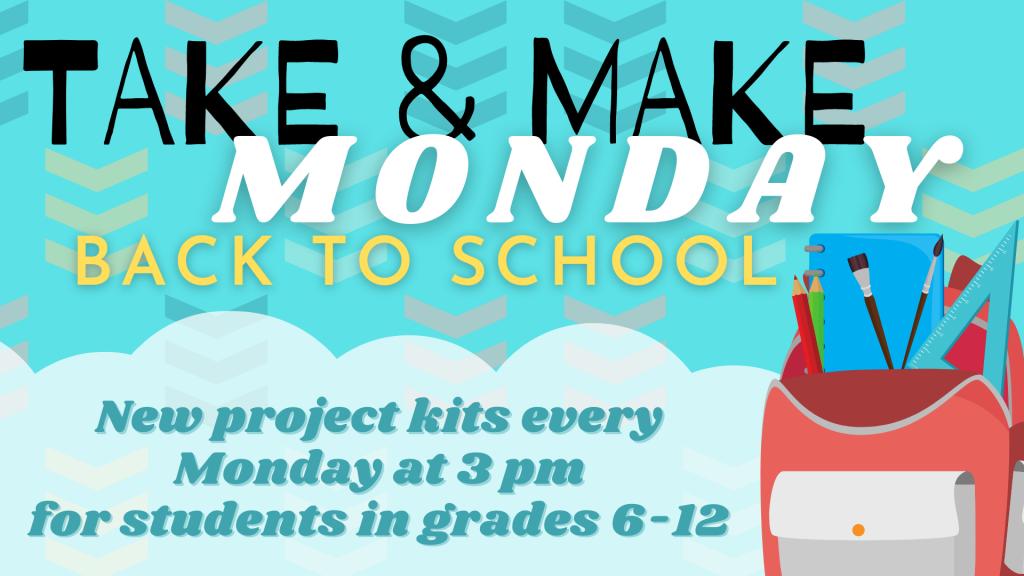 Take and Make Back to School
