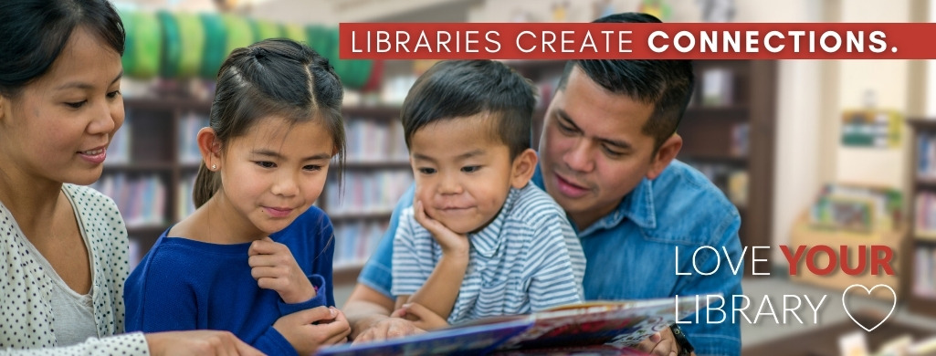 Libraries create connections.