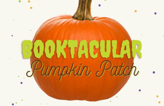 It's a Booktacular Pumpkin Patch!